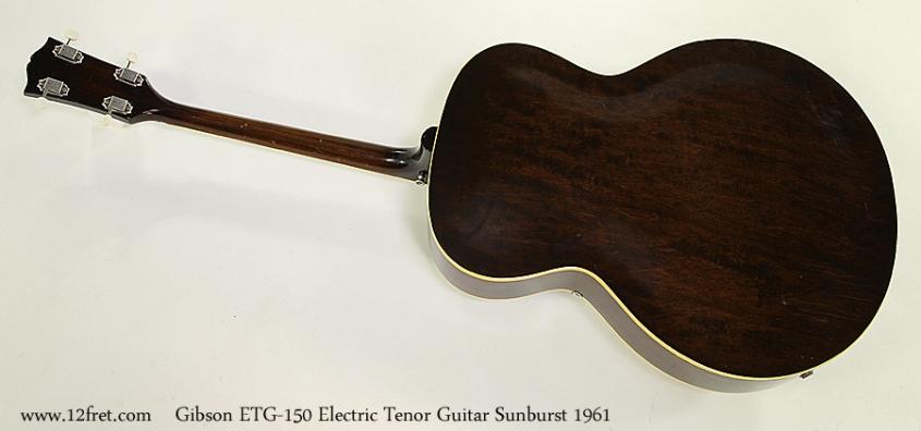 Gibson ETG-150 Electric Tenor Guitar Sunburst 1961 Full Rear View