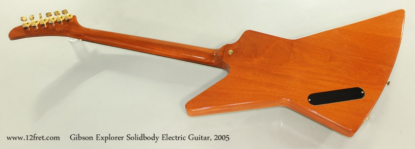 Gibson Explorer Solidbody Electric Guitar, 2005 Full Rear View