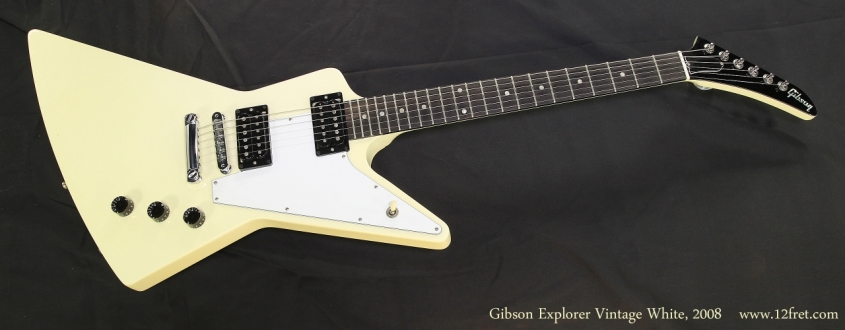 Gibson Explorer Vintage White, 2008  Full Front View