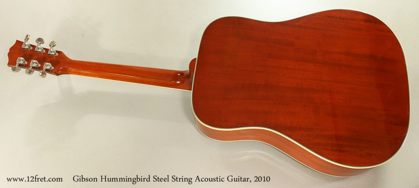 Gibson Hummingbird Steel String Acoustic Guitar, 2010 Full Rear View