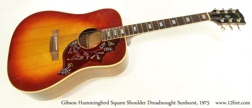 Gibson Hummingbird Square Shoulder Dreadnought Sunburst, 1975 Full Front View