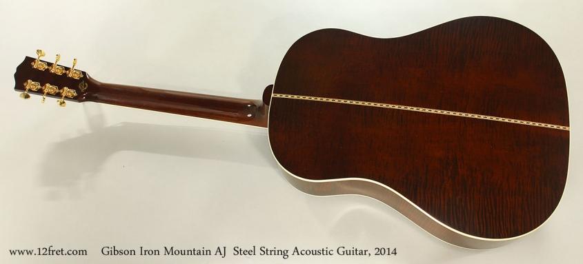 Gibson Iron Mountain AJ Steel String Acoustic Guitar, 2014 Full Rear VIew