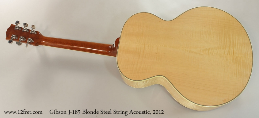 Gibson J-185 Blonde Steel String Acoustic, 2012 Full Rear View