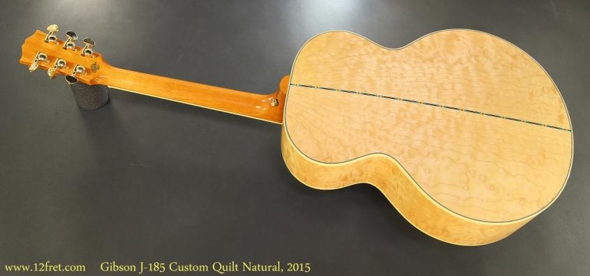 Gibson J-185 Custom Quilt Natural, 2015 Full Rear View