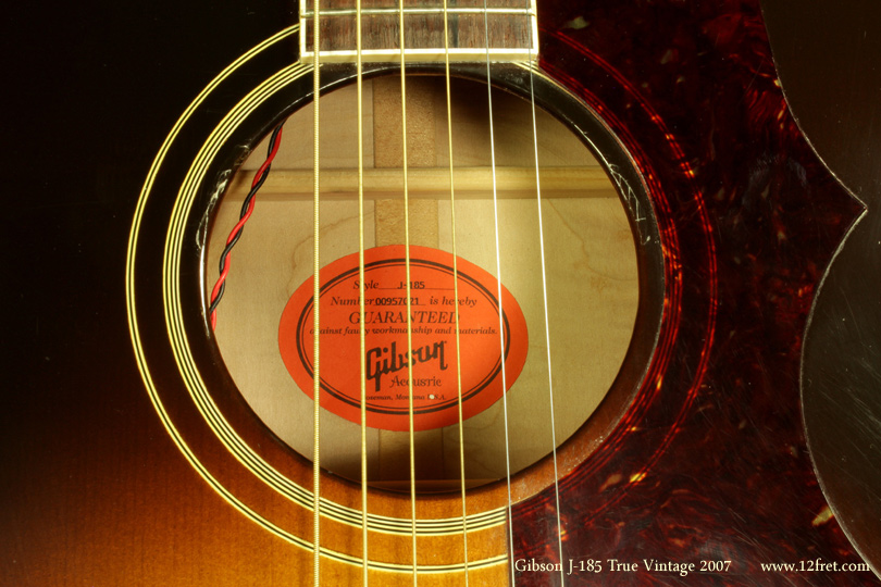 Gibson J-185 True Vintage 2007 label