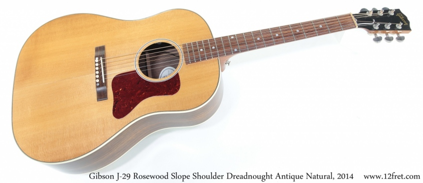 Gibson J-29 Rosewood Slope Shoulder Dreadnought Antique Natural, 2014 Full Front View