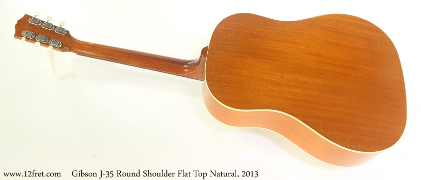 Gibson J-35 Round Shoulder Flat Top Natural, 2013 Full Rear View