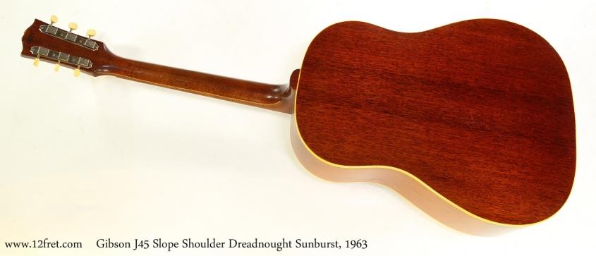 Gibson J45 Slope Shoulder Dreadnought Sunburst, 1963 Full Rear View