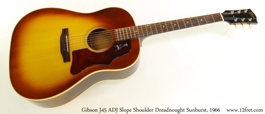 Gibson J45 ADJ Slope Shoulder Dreadnought Sunburst, 1966 Full Front View