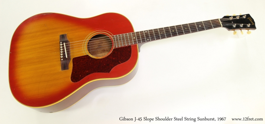 Gibson J-45 Slope Shoulder Steel String Sunburst, 1967   Full Front View