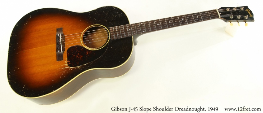 Gibson J-45 Slope Shoulder Dreadnought, 1949 Full Front View