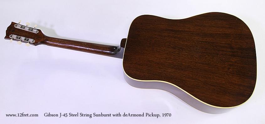 Gibson J-45 Steel String Sunburst with deArmond Pickup, 1970 Full Rear View