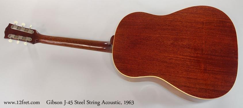 Gibson J-45 Steel String Acoustic, 1963 Full Rear View