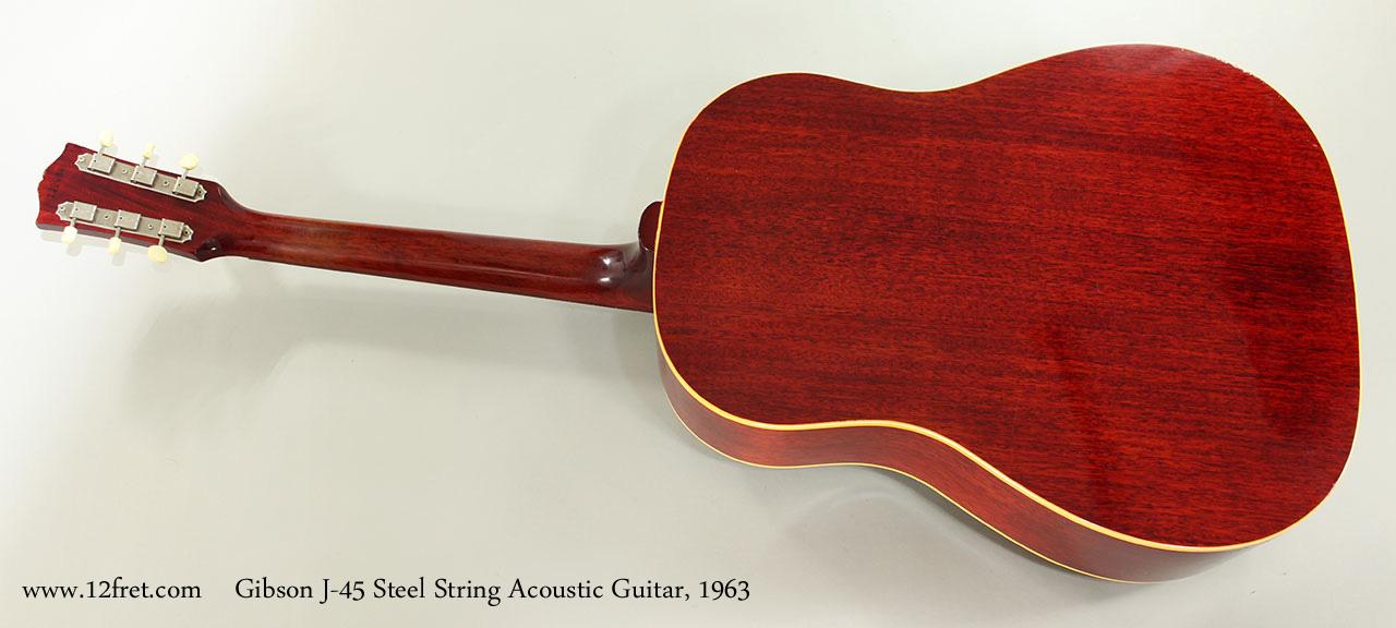 Gibson J-45 Steel String Acoustic Guitar, 1963 Full Rear View