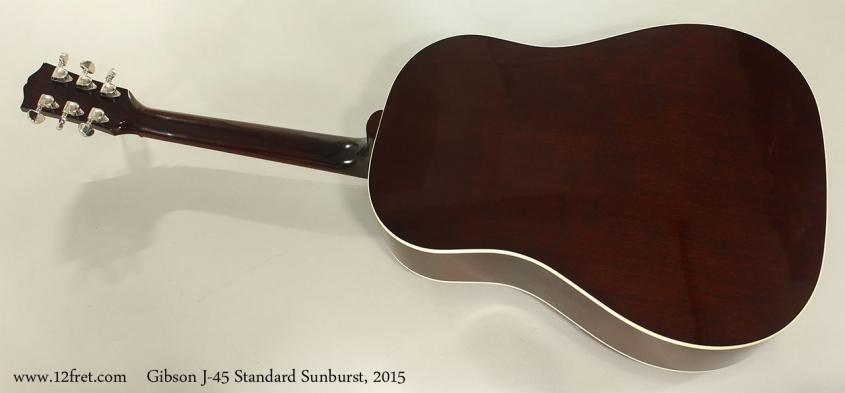Gibson J-45 Standard Sunburst, 2015 Full Rear View
