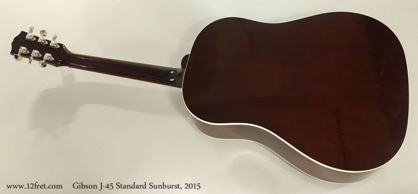 Gibson J-45 Standard Sunburst, 2015 Full Rear View