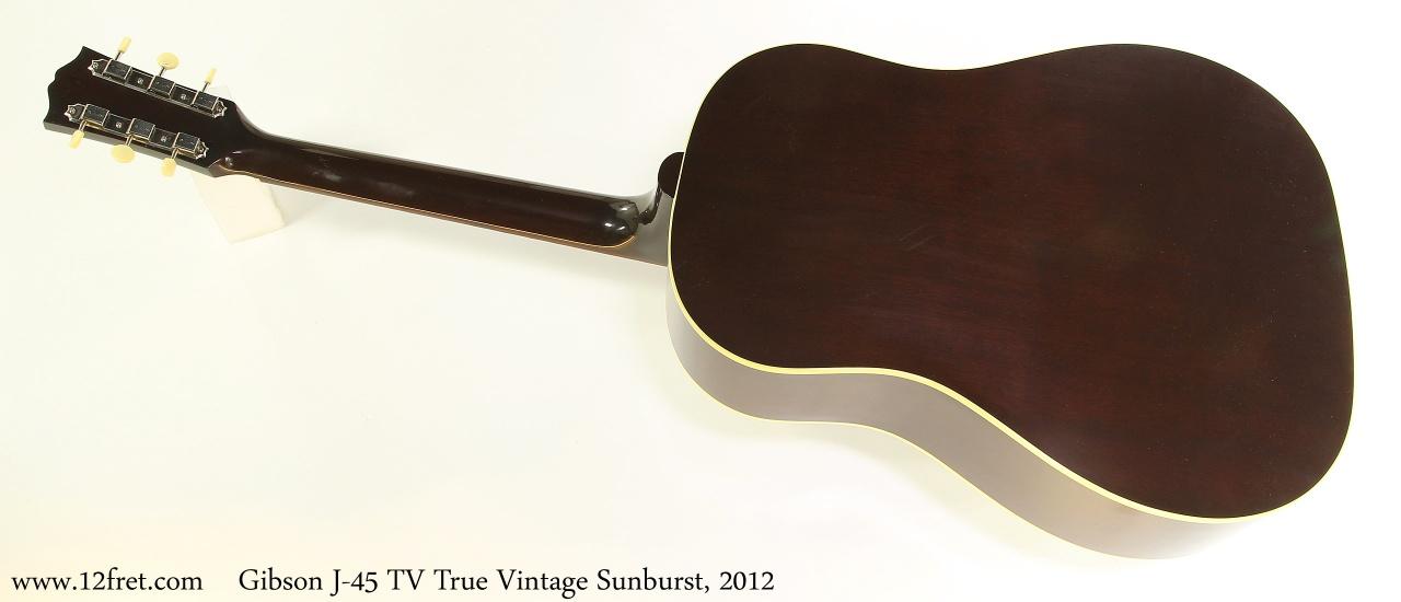 Gibson J45 TV True Vintage Sunburst, 2012 Full Rear View