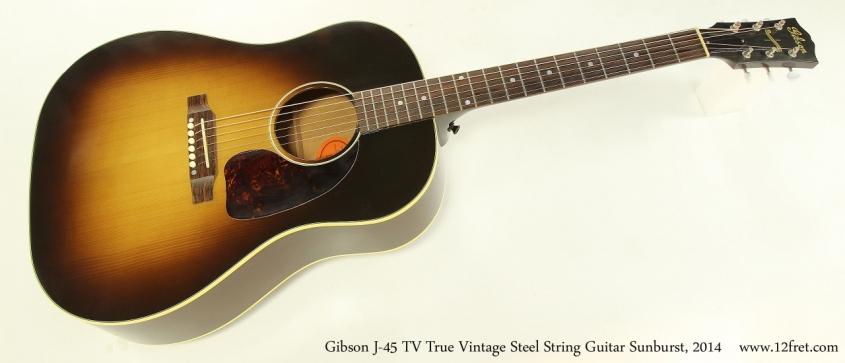 Gibson J-45 TV True Vintage Steel String Guitar Sunburst, 2014  Full Front View