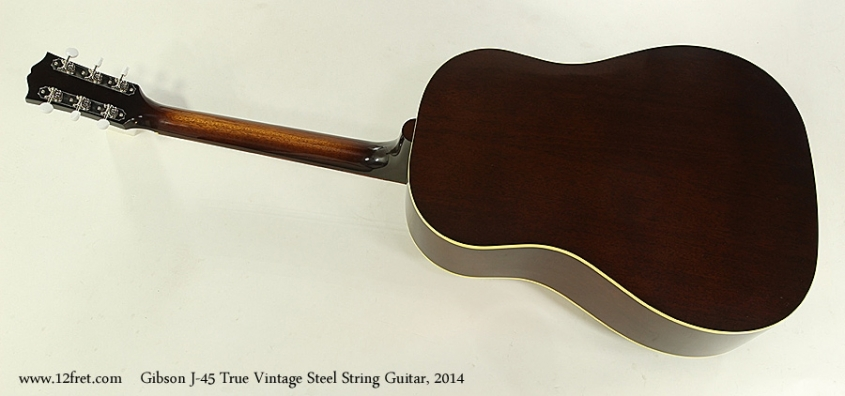 Gibson J-45 True Vintage Steel String Guitar, 2014  Full Rear View