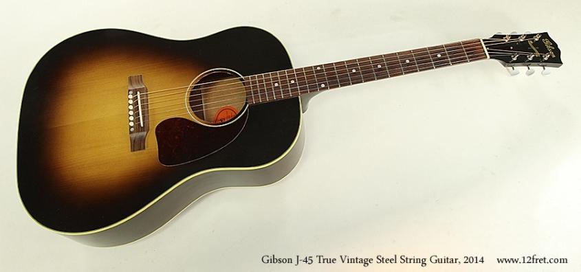Gibson J-45 True Vintage Steel String Guitar, 2014  Full Front View