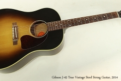 Gibson J-45 True Vintage Steel String Guitar, 2014  Full Front View