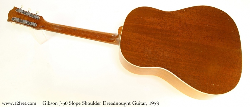 Gibson J-50 Slope Shoulder Dreadnought Guitar, 1953 Full Rear View