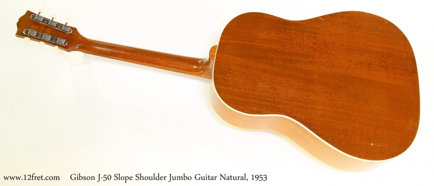 Gibson J-50 Slope Shoulder Jumbo Guitar Natural, 1953 Full Rear View