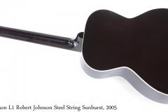 Gibson L1 Robert Johnson Steel String Sunburst, 2005 Full Rear View