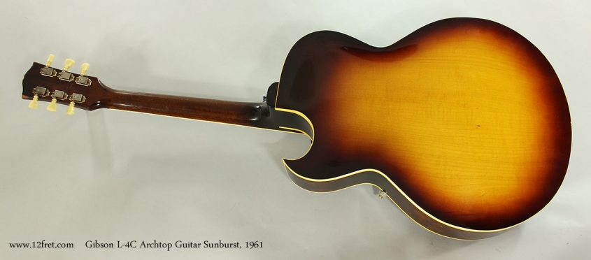 Gibson L-4C Archtop Guitar Sunburst, 1961 Full Rear View
