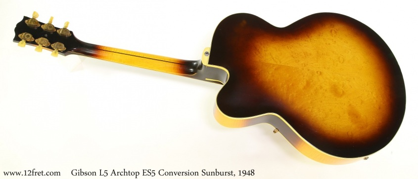 Gibson L5 Archtop ES5 Conversion Sunburst, 1948 Full Rear View