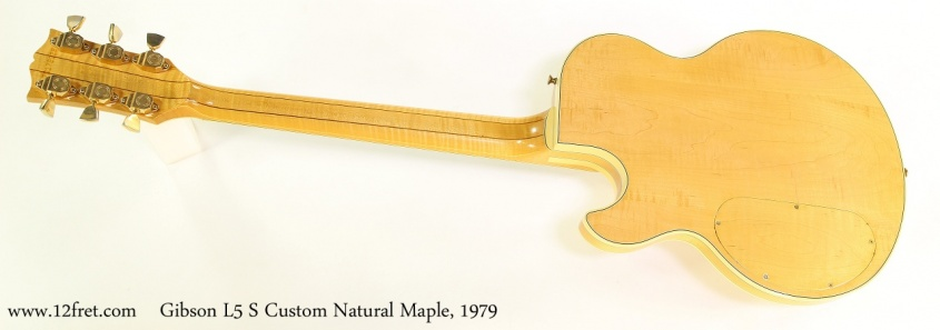 Gibson L5 S Custom Natural Maple, 1979 Full Rear View