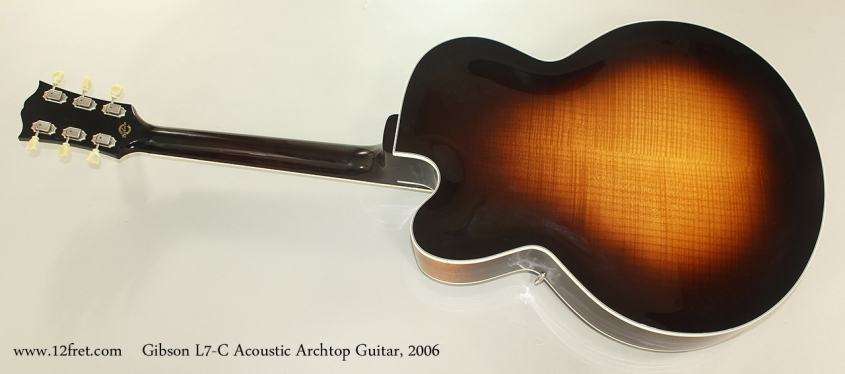 Gibson L7-C Acoustic Archtop Guitar, 2006 Full Rear View