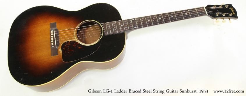 Gibson LG-1 Ladder Braced Steel String Guitar Sunburst, 1953   Full Front View