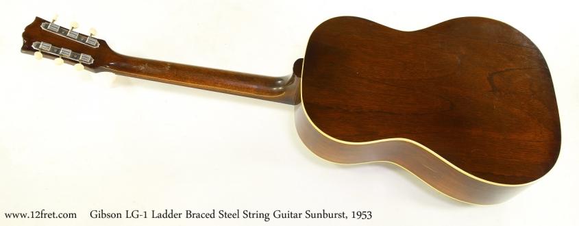 Gibson LG-1 Ladder Braced Steel String Guitar Sunburst, 1953   Full Rear View