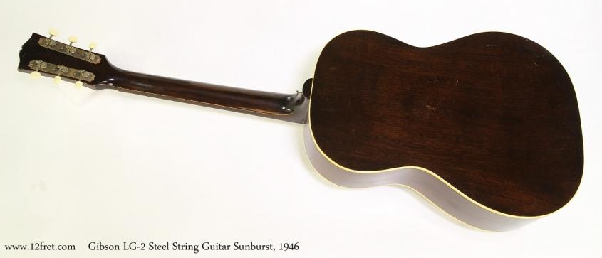 Gibson LG-2 Steel String Guitar Sunburst, 1946  Full Rear View