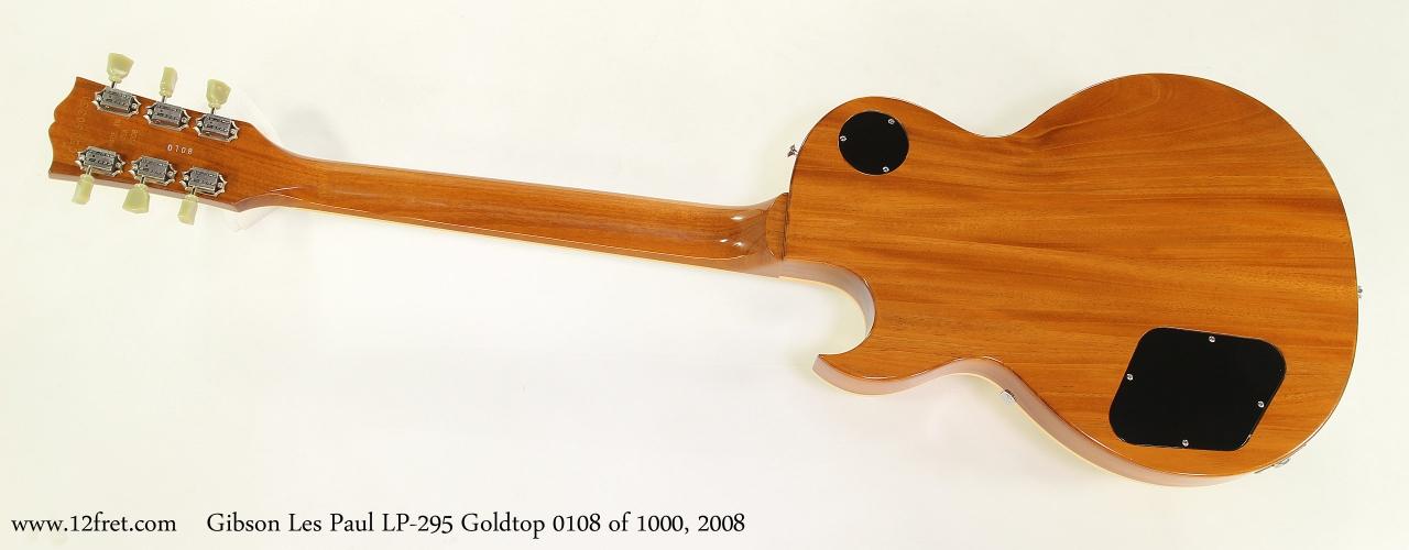 Gibson Les Paul LP-295 Goldtop 0108 of 1000, 2008  Full Rear View