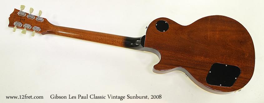 Gibson Les Paul Classic Vintage Sunburst, 2008 Full Rear View