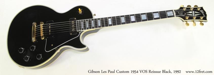Gibson Les Paul Custom 1954 VOS Reissue Black, 1992   Full Front View