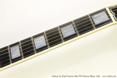 Gibson Les Paul Custom 1954 VOS Reissue Black, 1992   Fingerboard Fretwear View