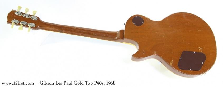 Gibson Les Paul GoldTop P90s, 1968 Full Rear View