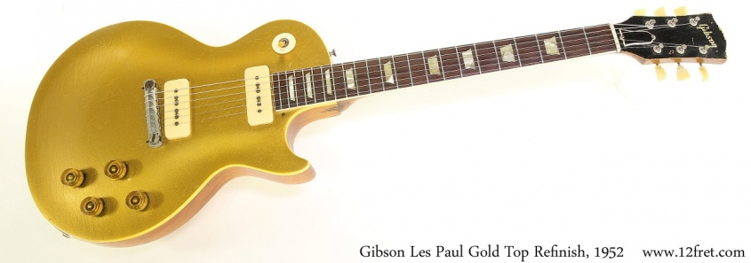 Gibson Les Paul Gold Top Refinish, 1952 Full Front View