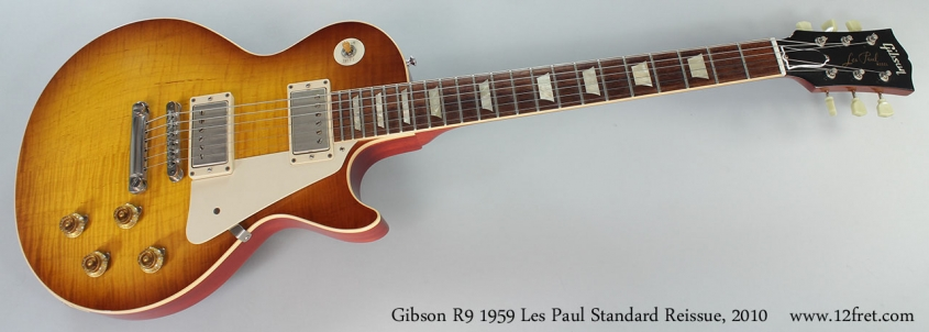 Gibson r9 dating