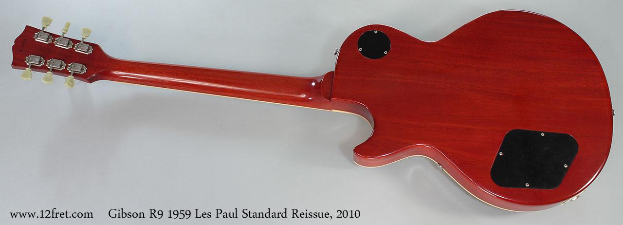Gibson R9 1959 Les Paul Standard Reissue, 2010 Full Rear View