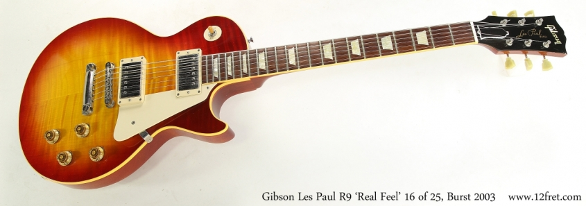 Gibson Les Paul R9 'Real Feel' 16 of 25, Burst 2003    Full Front View