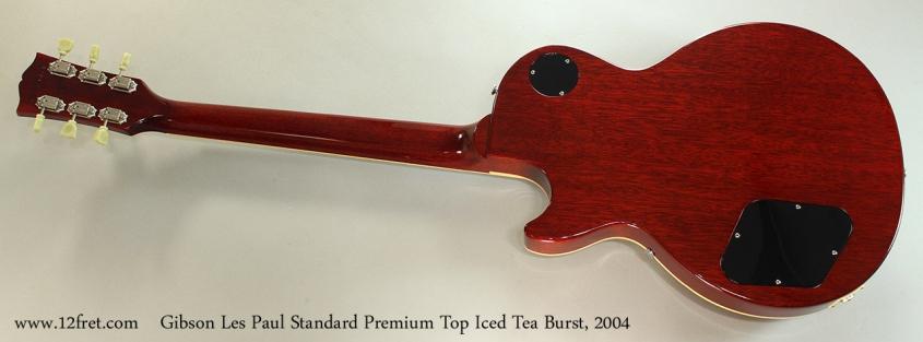 Gibson Les Paul Standard Premium Top Iced Tea Burst, 2004 Full Rear View