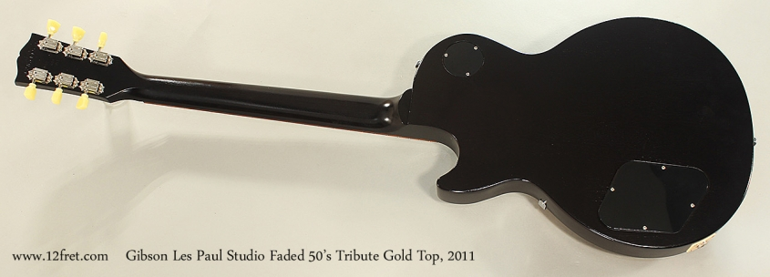 Gibson Les Paul Studio Faded 50's Tribute Gold Top, 2011 Full Rear View