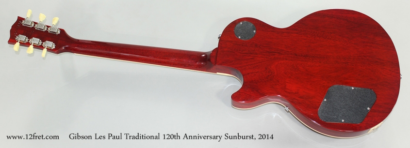 Gibson Les Paul Traditional 120th Anniversary Sunburst, 2014 Full Rear View