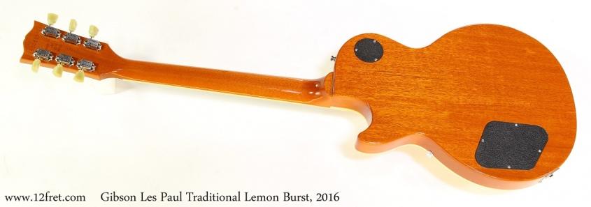 Gibson Les Paul Traditional Lemon Burst, 2016   Full Rear View