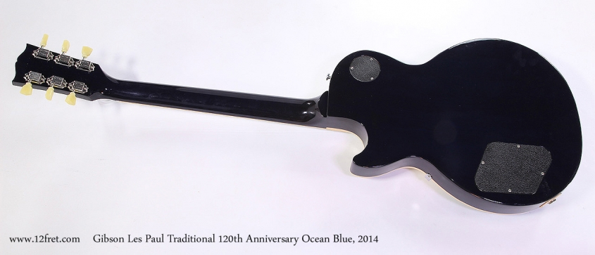 Gibson Les Paul Traditional 120th Anniversary Ocean Blue, 2014 Full Rear View