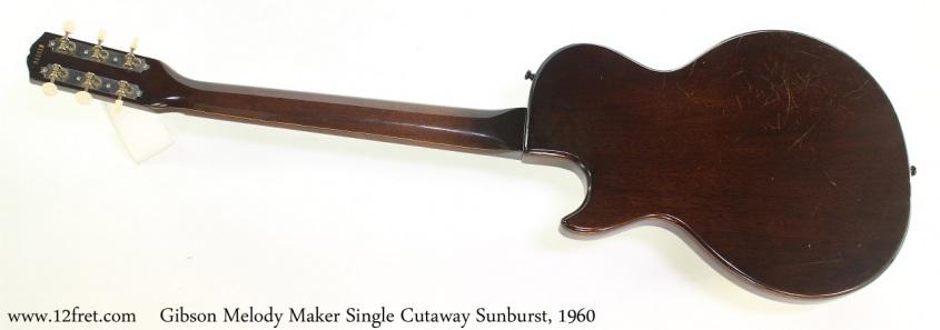 Gibson Melody Maker Single Cutaway Sunburst, 1960 Full Rear View